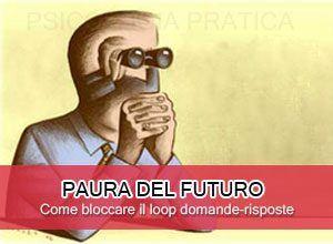 Paura del futuro: loop domande risposte