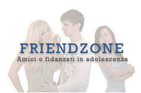 Friendzone in adolescenza